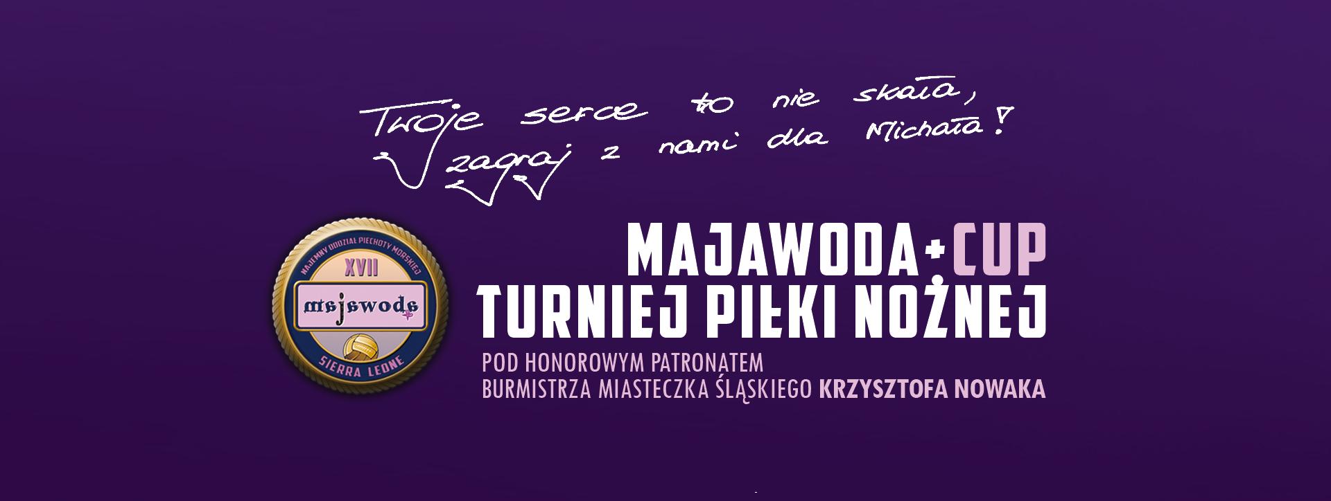 """III turniej charytatywny """"Majawoda+ Cup"""". Razem gramy dla 9-letniego Michała!"""