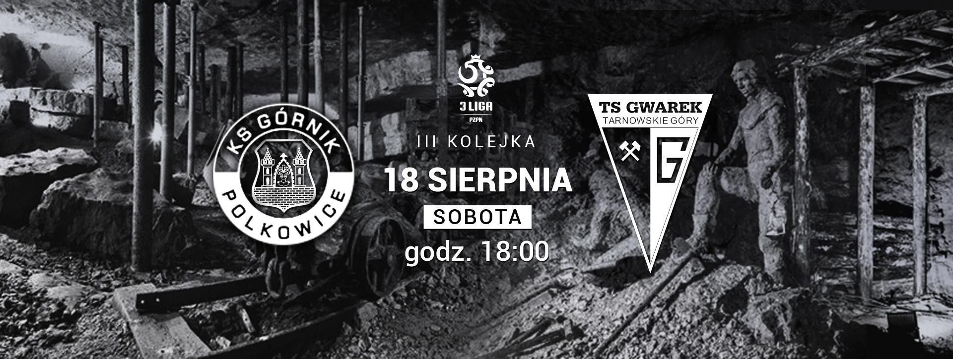 ZAPOWIEDŹ: Górnik Polkowice – Gwarek Tarnowskie Góry