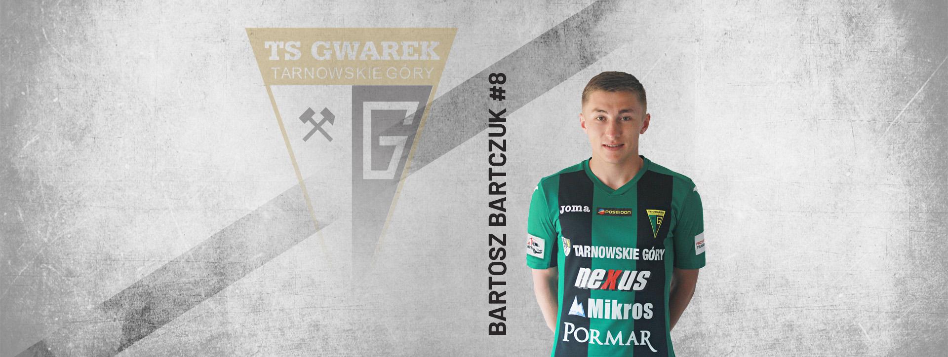 Młodzieżowy reprezentant Polski Juniorów, Bartosz Bartczuk w Gwarku!