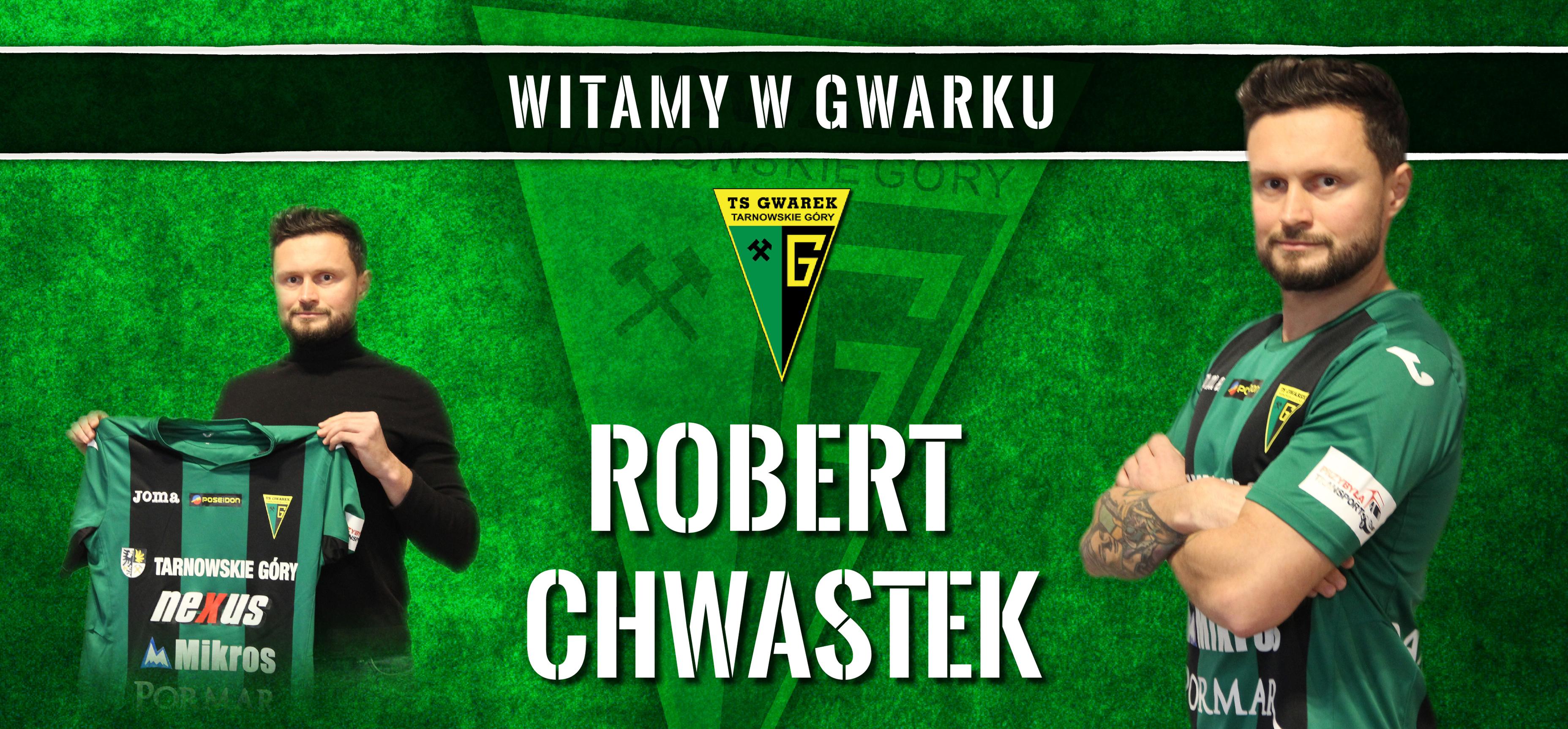Robert Chwastek pierwszym zimowym wzmocnieniem Gwarka!