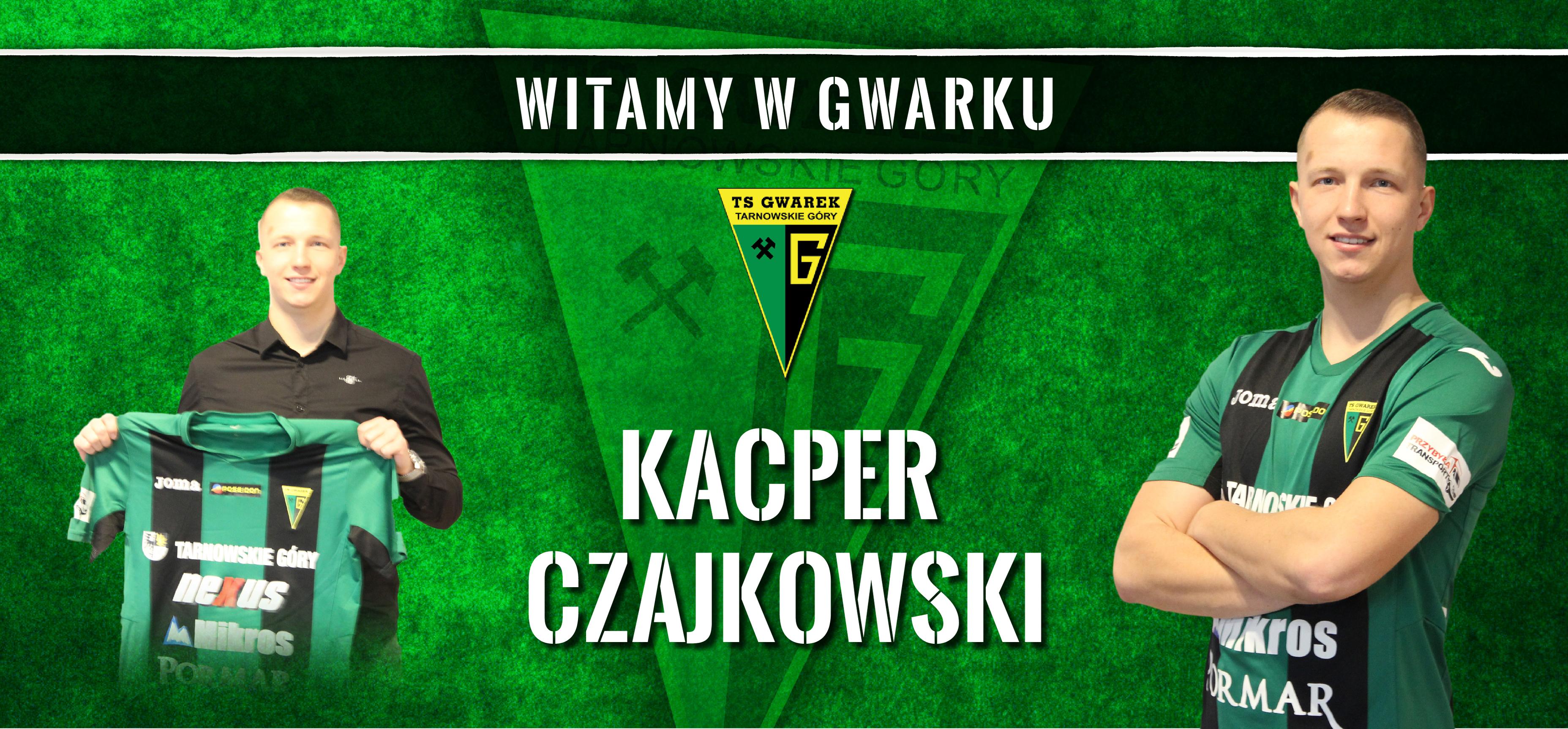 Kacper Czajkowski kolejnym zimowym wzmocnieniem Gwarka!